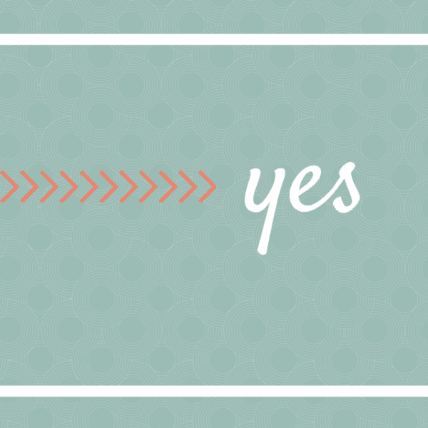 Trusting God for a Yes Life {Five Minute Friday}