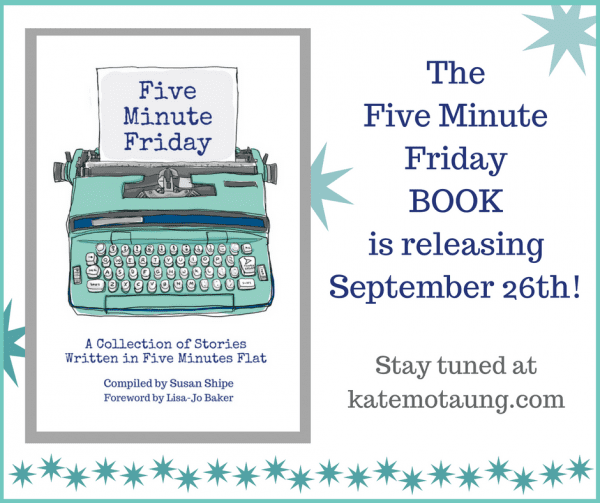 It's a Five Minute FridayBOOK!(1)