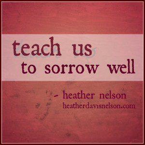 Sorrow well