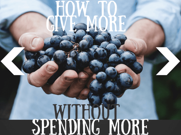 How to Give More Without Spending More