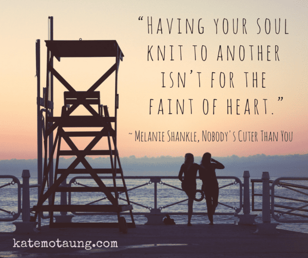 """Having your soul knit to another isn't"