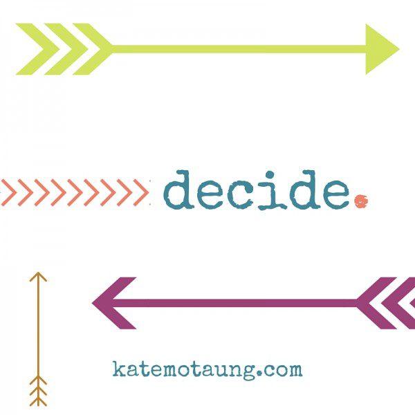 decide.