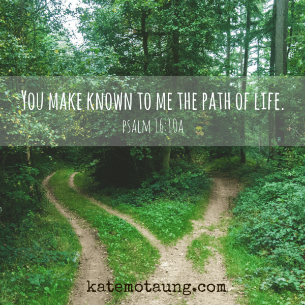 You make known to me the path of life.